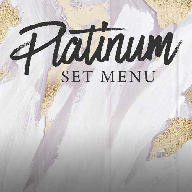 Platinum set menu at The Golden Heart